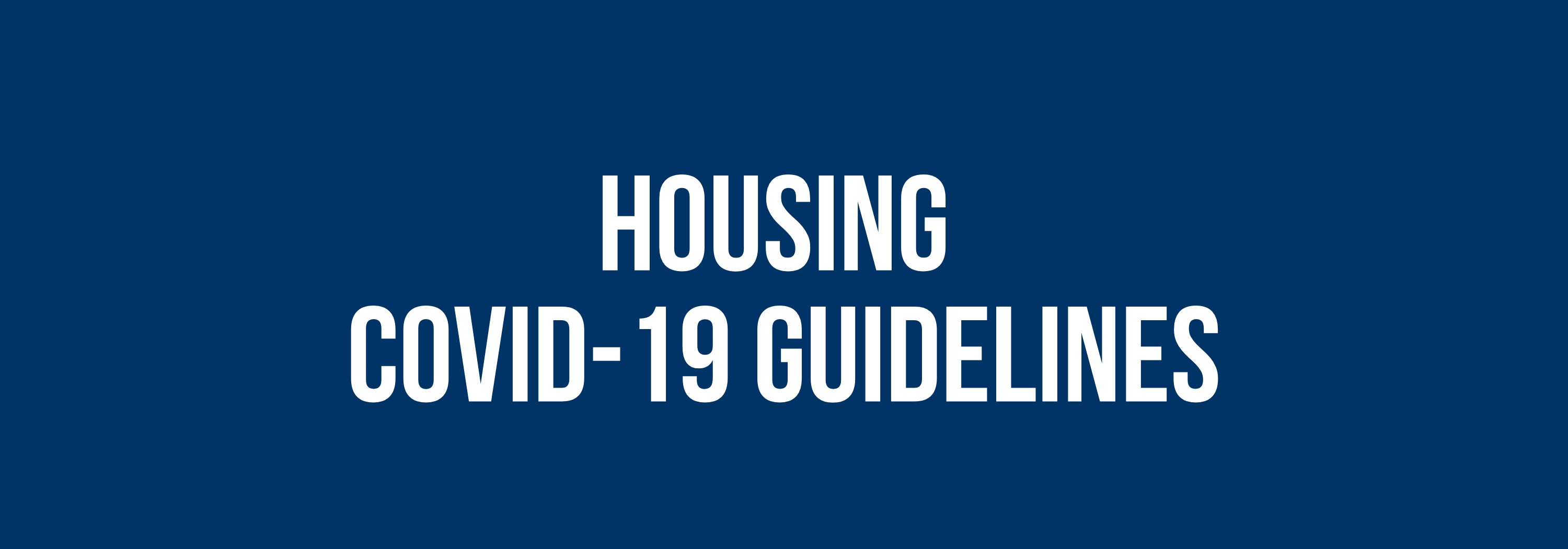 Housing COVID-19 Guidelines
